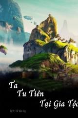 Ta Tu Tiên Tại Gia Tộc (Dịch)